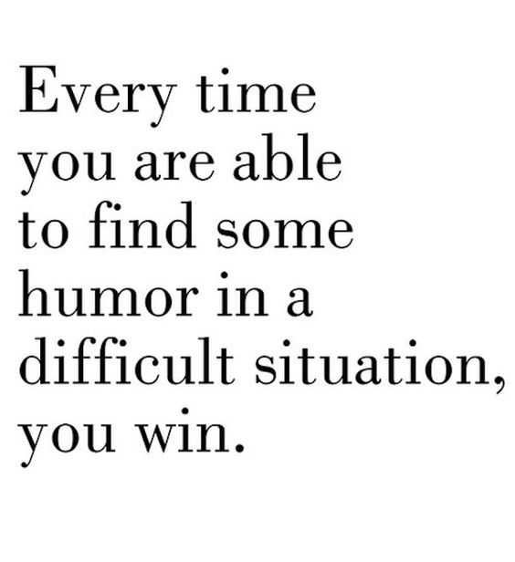 New inspirational quote for life - humor