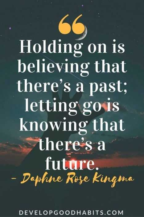 Great inspirational quotes about life - holding onto the past