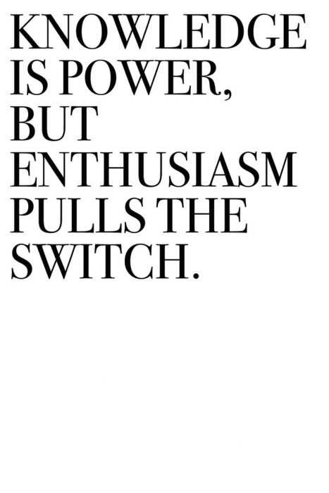 New inspirational quotes about life - enthusiasm