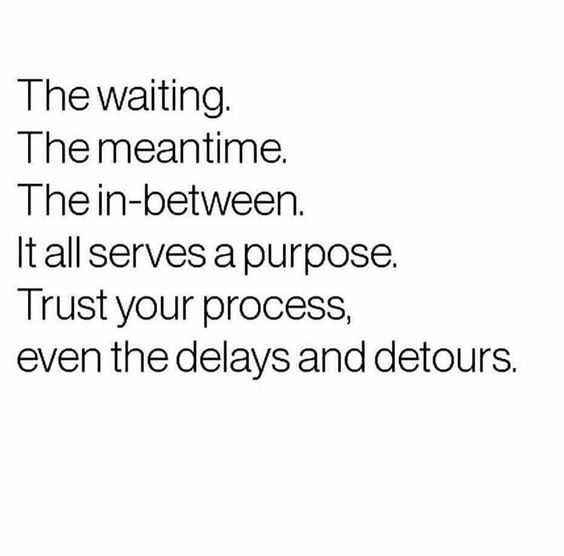great inspirational quote for life - waiting