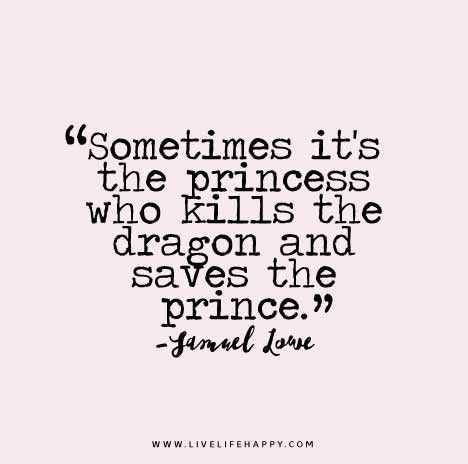 New inspirational quotes - princess and dragons