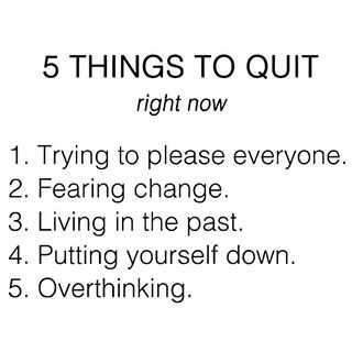 amazing inspirational thought - things to quit