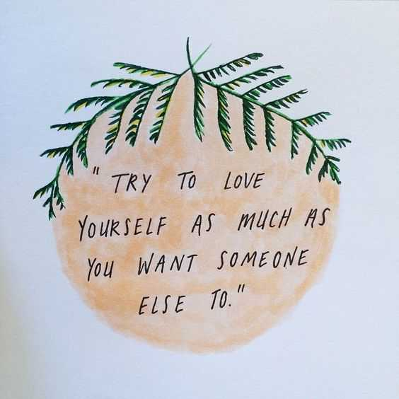 inspirations about life - love yourself