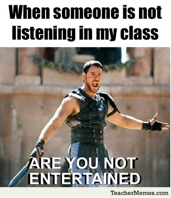 hilarious Funny Teacher Memes - pay attention