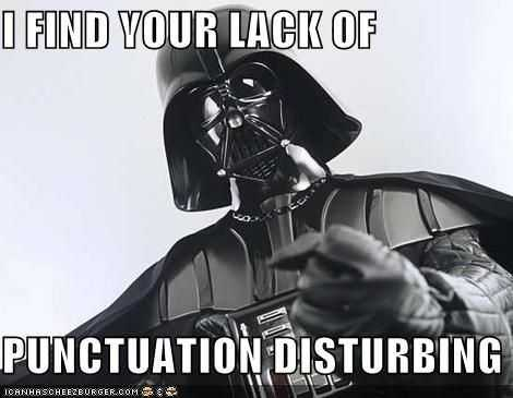 hilarious Funny Teacher Memes - don't make me punctuate you