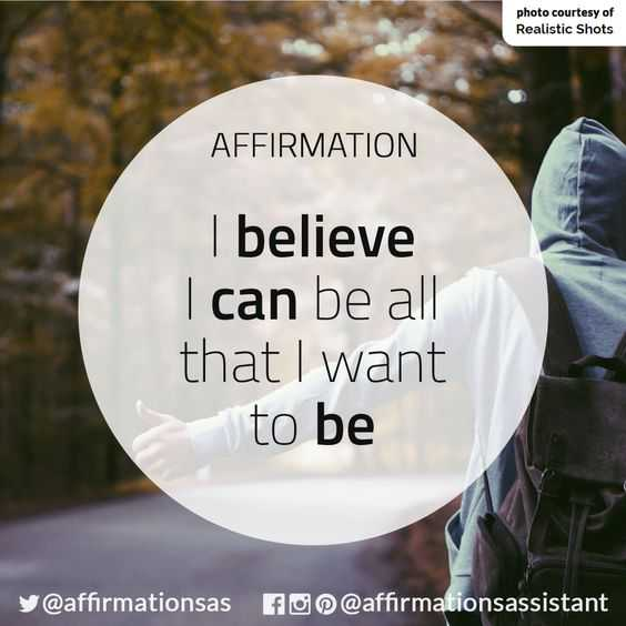 Positive Affirmations Quotes - Believe
