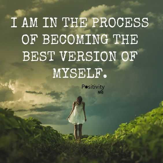 Positive Affirmations Quotes - Better Version Of Myself