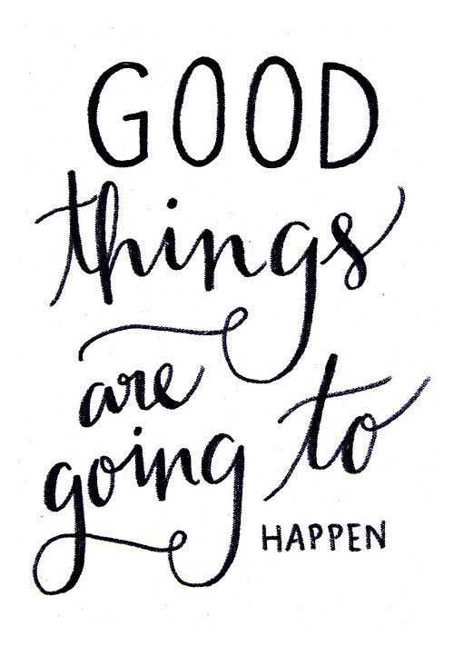 Positive Affirmations Quotes - Good Things