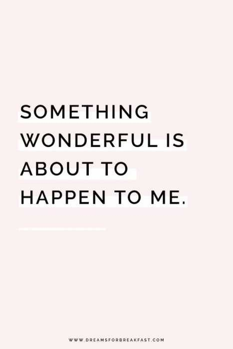 Positive Affirmations Quotes - Wonderful