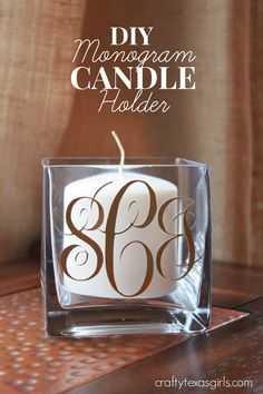 Diy Monogram - Candle Holder