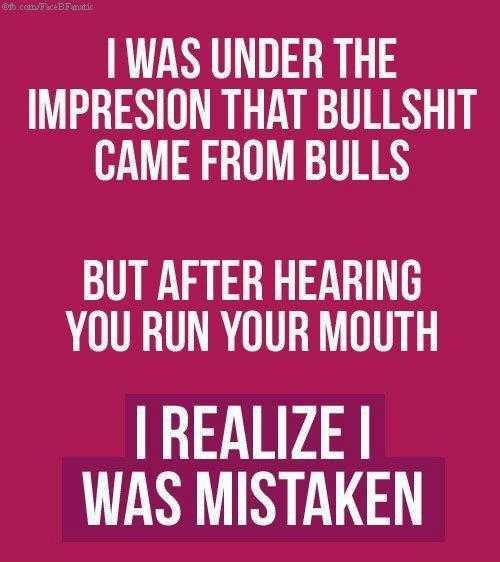 Short Snappy Funny Quotes - bullsh*t