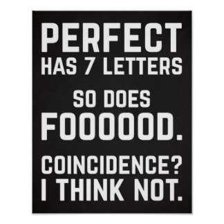 Funny Food Quotes - Perfect.
