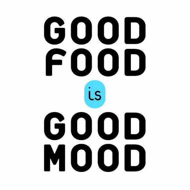 Funny Food Quotes - Good Mood