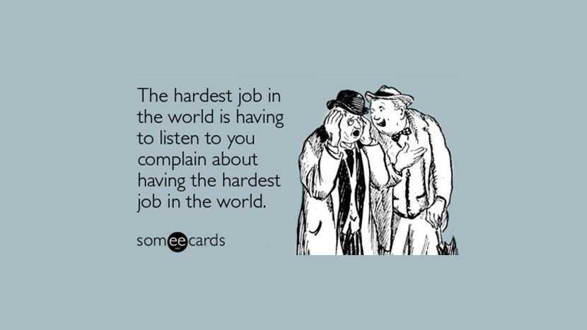 Short Snappy Quote - hardest job