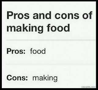 Funny Food Quotes - Pros And Cons