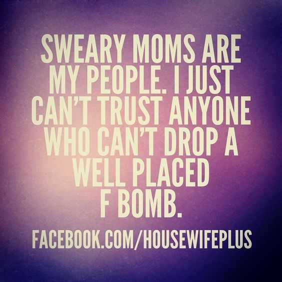 Funny Quotes And Sayings About Life - Sweary Moms