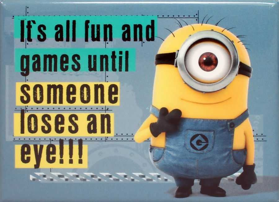 Minion Wisdom Quotes - Fun And Games