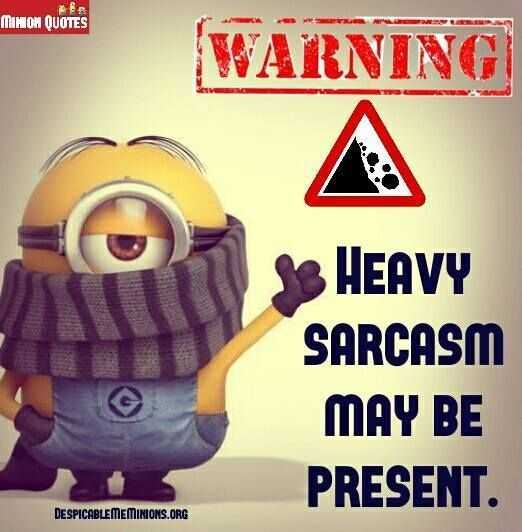 Funny Minion Quote - Warning