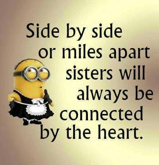 Sarcastic Minion Quotes - Sisters