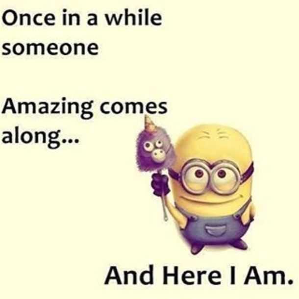 Sarcastic Minion Quote - Amazing