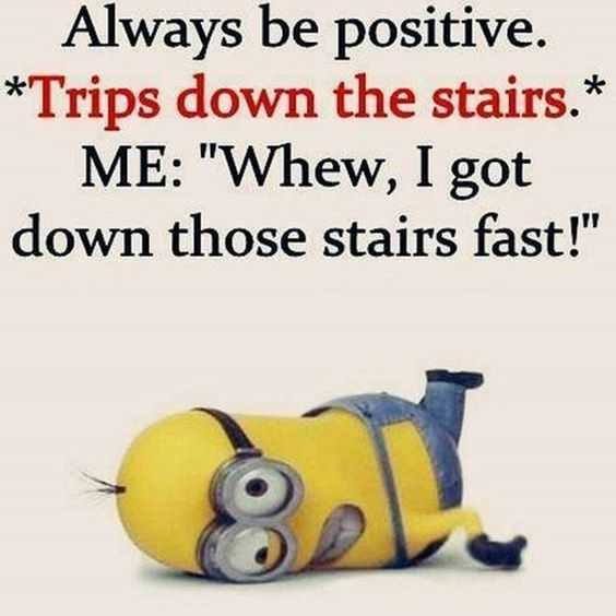 Funny Minion Quotes - Positive