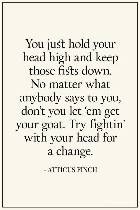 Wonderful Quotes - hold your head high