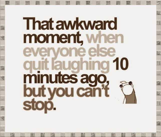 funny social share quotes - awkward moment