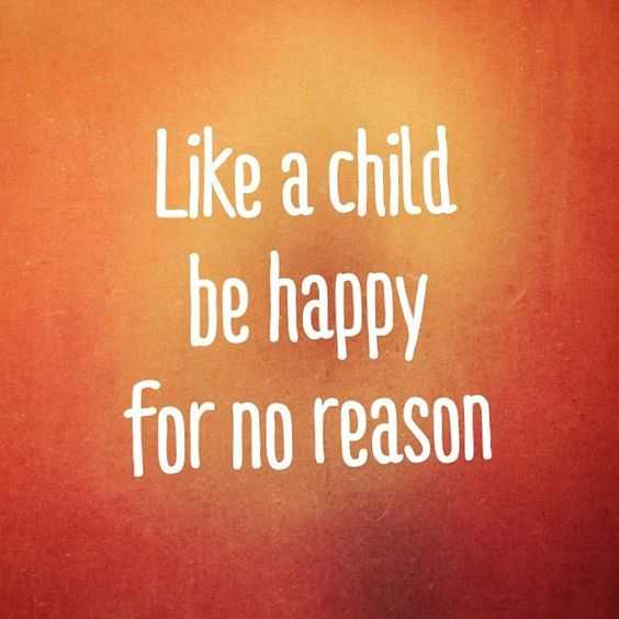 Beautiful Quotes About Life - like a child