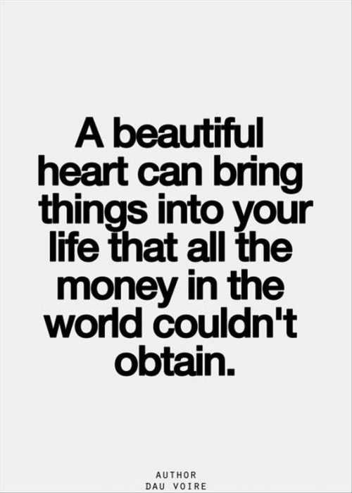 Soulful Quotes - beautiful heart