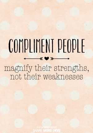 Amazing And Inspirational Quotes - Compliment