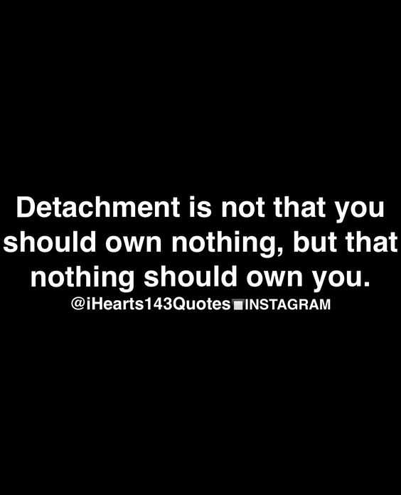 Beautiful Quotes About Life - detachment