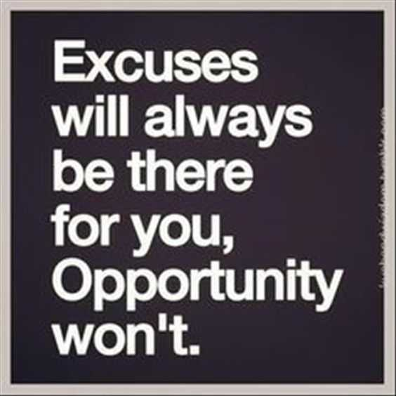 Beautiful Quotes About Life - excuses