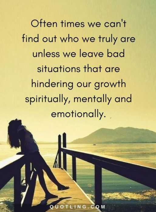 Amazing And Inspirational Quotes - Leave Bad Situations