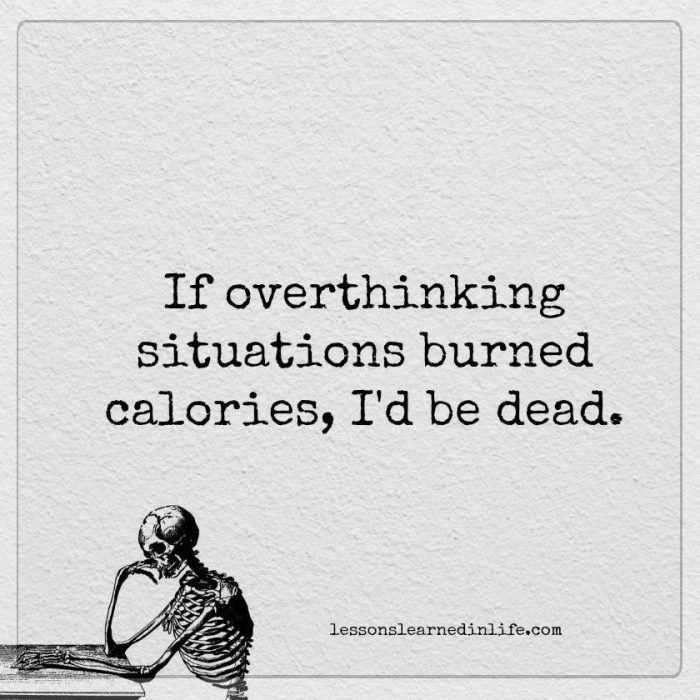 funny social share quotes - overthinking