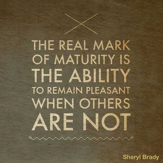 Amazing Inspirational Quotes - Maturity