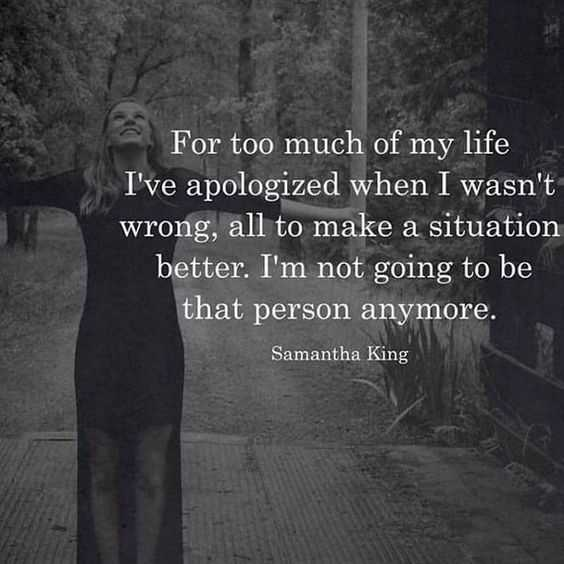 Empowering Quote - Apologizing Too Much