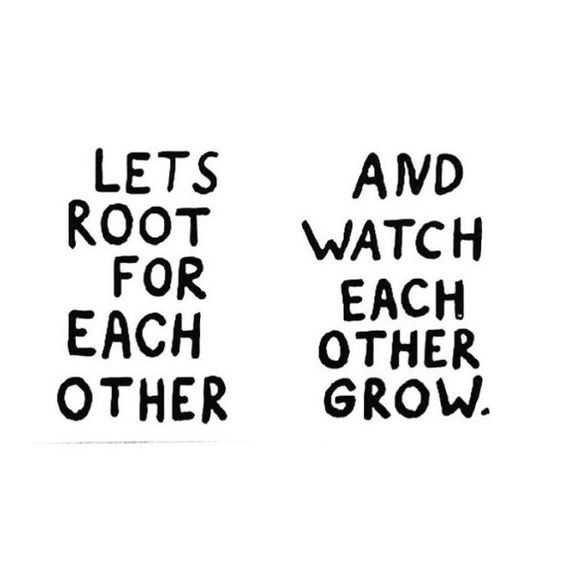 Amazing And Inspirational Quotes - Root For Each Other