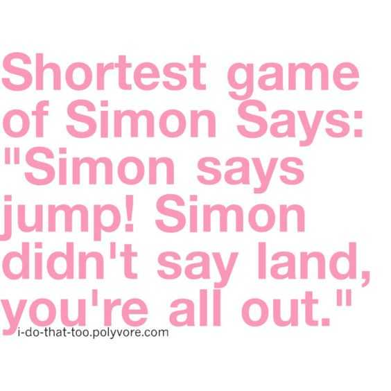 Funny Quotes And Sayings About Life - Simon Says