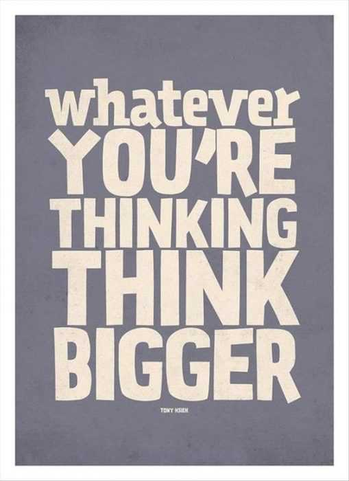 Beautiful Quotes About Life - think bigger