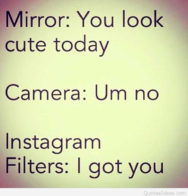 funny social share quotes - instagram filters