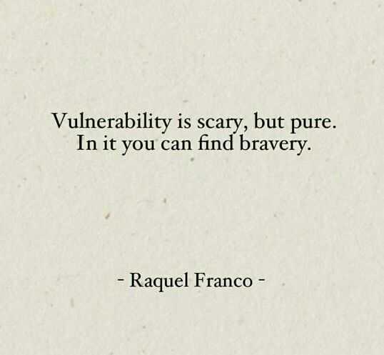 Wonderful Quotes - vulnerability