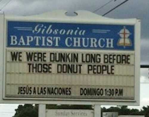 Funny Church Signs - Dunkin