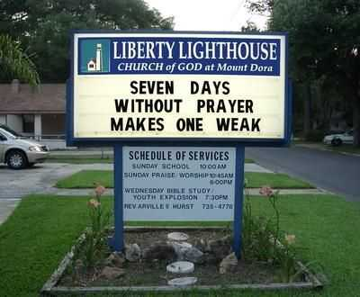 Funny Church Signs - Seven Days