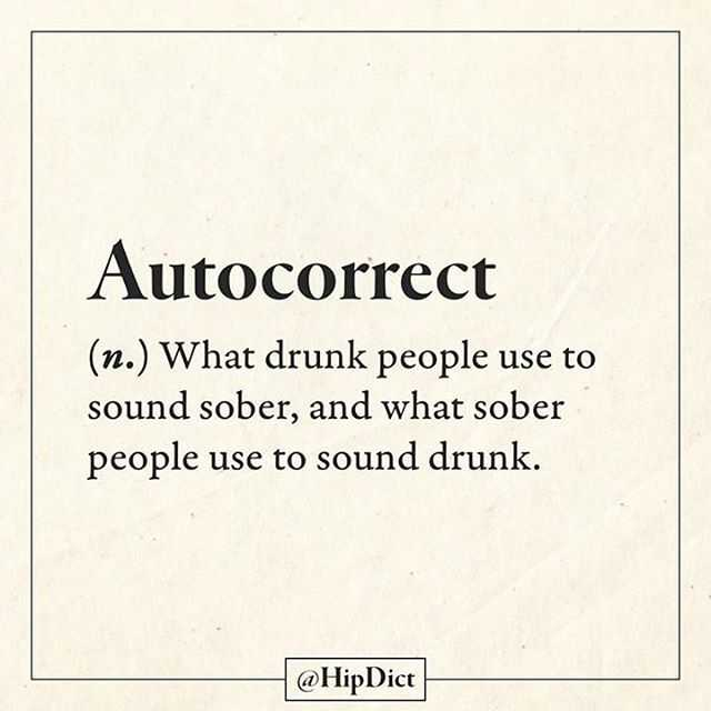 Snarky Funny Quotes - Autocorrect