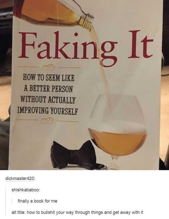 Hilarious Funny Images - Fake It Till You Make It