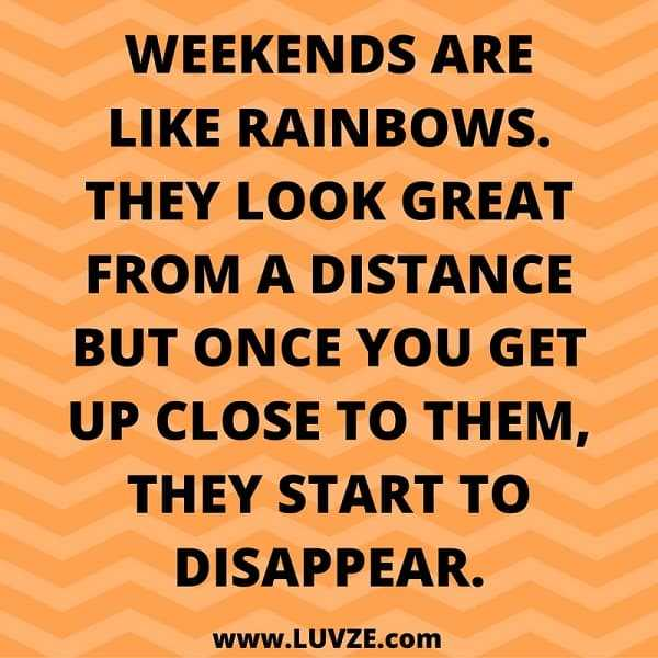 snappy quotes - weekends
