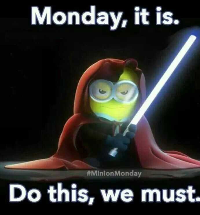 Funny Minion Images With Captions - Monday