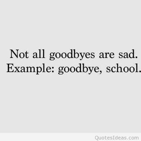 Snarky Funny Quotes - Good Byes
