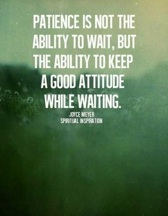Amazing quotes for struggles in life - patience