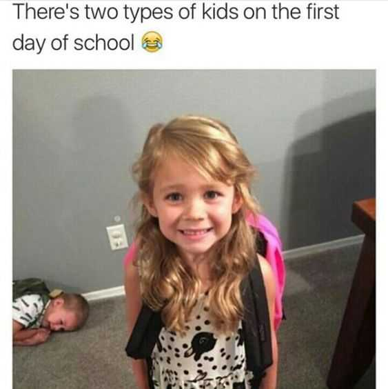 first day of school meme feature a smiling happy kid and another lying on the carpet catatonic captioned there are two types of kids on the first day of school